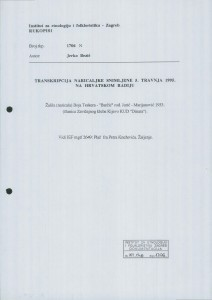 Transkripcija naricaljke snimljene 5. travnja 1995. na Hrvatskom radiju.  Žalila (naricala) Boja Teskera -