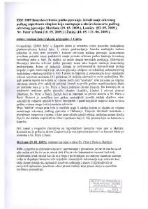 43. MSF., 2009: Istarsko crkveno pučko pjevanje; istraživanje crkvenog pučkog repertoara skupina koje nastupaju u okviru koncerta pučkog crkvenog pjevanja; Marčana (29. 03. 2009.), Lanišće (3.5.2009.), Sv. Petar u Šumi (10.5.2009.) i Žminj (10.5 i 21.6.2009)