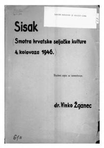 Narodne popijevke iz okolice Siska (Smotra hrvatske seljačke kulture u Sisku), 1946. i terenski rad, 1949,