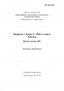 Domovinski rat i ratne žrtve u 20. stoljeću: etnografski aspekti. Razgovor s Jozom, (r. 1964.) o ratu u Pakracu. Bjelovar, prosinac 2002.