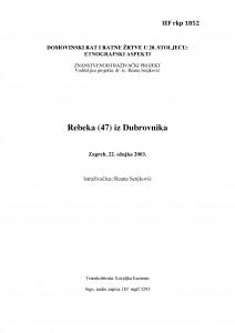 Domovinski rat i ratne žrtve u 20. stoljeću: etnografski aspekti. Rebeka iz Dubrovnika, Zagreb, 22. ožujka 2003.