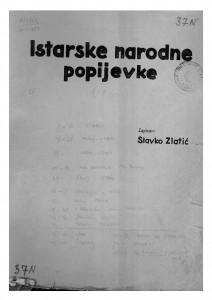 Istarske narodne popijevke, 1934- 1946.