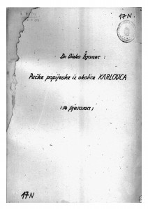 Pučke popijevke iz okolice Karlovca (Smotra Seljačke sloge 1947. u Karlovcu).