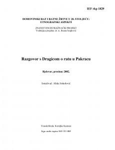 Domovinski rat i ratne žrtve u 20. stoljeću: etnografski aspekti. Razgovor s Dragicom (r. 1923.) o ratu u Pakracu. Bjelovar, prosinac 2002.