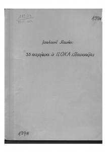 1. 33 napjeva iz Iloka (Slavonija), 1951. - note; 2.  32 pjesme iz Iloka - tekst