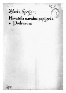 Hrvatske narodne popijevke iz Podravine, 1917, 1918.