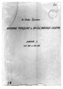 Narodne popijevke iz Bačke, Baranje i Srijema, 1932- 1938. Sv. I.