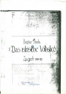 Das istrische Volkslied. Zagreb 1919- 1920. Disertacija. Fotokopija.