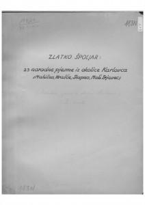 Narodne pjesme iz okolice Karlovca (Mahično, Hrašće, Slapno, Mali Erjavec), 1951.