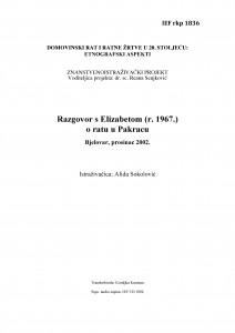 Domovinski rat i ratne žrtve u 20. stoljeću: etnografski aspekti. Razgovor s Elizabetom (r. 1967.) o ratu u Pakracu. Bjelovar, prosinac 2002.