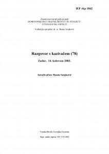 Domovinski rat i ratne žrtve u 20. stoljeću: etnografski aspekti. Razgovor s kazivačem (78 godina). Zadar, 14. kolovoza 2003.