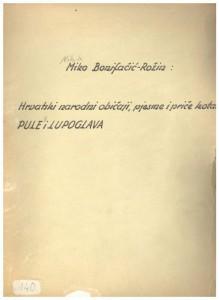 Hrvatske narodne pjesme, običaji, priče i drugo kotara Pule 2. i Lupoglava, 1953.