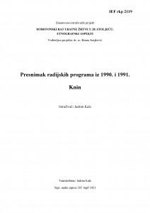 Domovinski rat i ratne žrtve u 20. stoljeću: etnografski aspekti. Knin: presnimak radijskih programa iz 1990. i 1991.