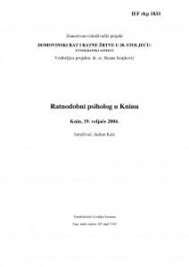 Domovinski rat i ratne žrtve u 20. stoljeću: etnografski aspekti. Ratnodobni psiholog u Kninu. Knin, 19. veljače 2004.
