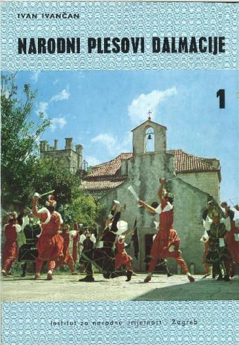 Narodni plesovi Dalmacije, 1: Od Konavla do Korčule