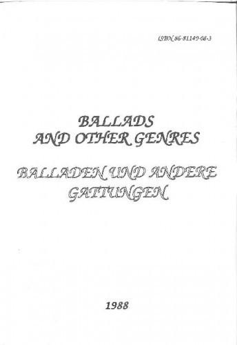 BALLADS AND OTHER GENRES = Balladen und andere Gattungen