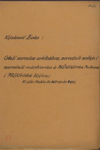 Crteži narodne arhitekture, narodnih nošnja i narodnih rukotvorina iz Pašmana (otok Pašman) i Preka (otok Ugljan); 11. dio, tabla 367- 400
