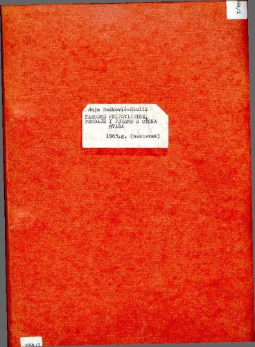 Narodne pripovijetke, predaje i pjesme s otoka Hvara: 1965. sv. I. (1. dio - 2. dio); 1966. sv. II. (1. dio - 3. dio)