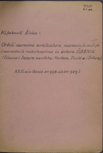 Crteži narodne arhitekture, narodnih nošnja i narodnih rukotvorina iz kotara Šibenik (Tijesno i Jezera na otoku Murteru, Vodice i Tribunj), 1956.