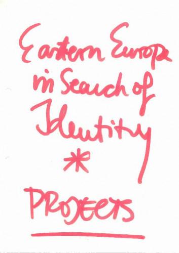 Eastern Europa in search of identity - Projekt