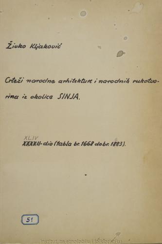 Crteži narodne arhitekture i narodnih rukotvorina iz okolice Sinja; 44. dio tabla 1668- 1683, 1965.