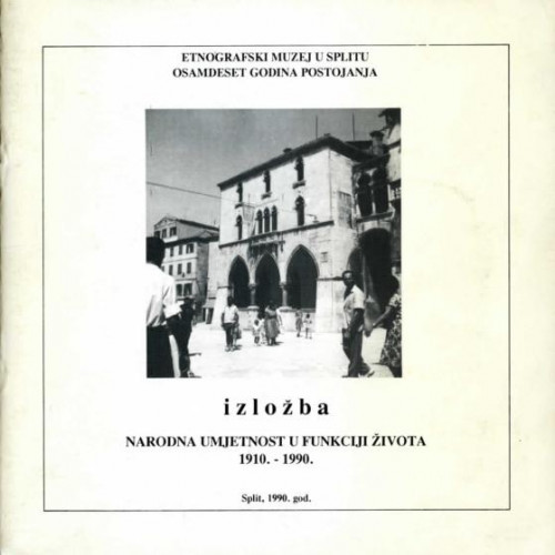 """Izložba """"Narodna umjetnost u funkciji života 1910.-1990."""""""