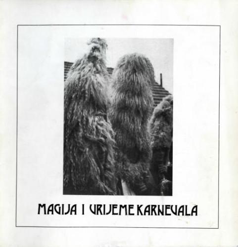 Magija i vrijeme  karnevala (katalog izložbe)