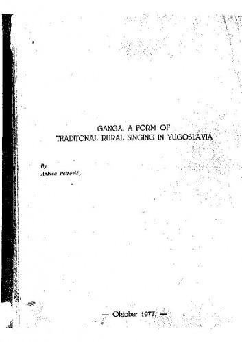 Ganga, a form of traditional rural singing in Yugoslavia. Disertacija. Queen's University Belfast, 1977.