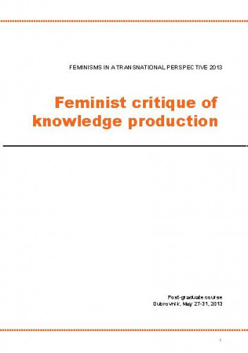 Feminisms in a Transnational Perspective 2013: Feminist Critique of Knowledge Production. Programska knjižica