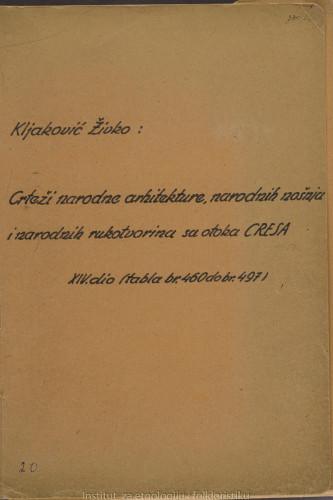 Crteži narodne arhitekture, narodnih nošnja i narodnih rukotvorina sa otoka Cresa; 14. dio tabla 460- 497
