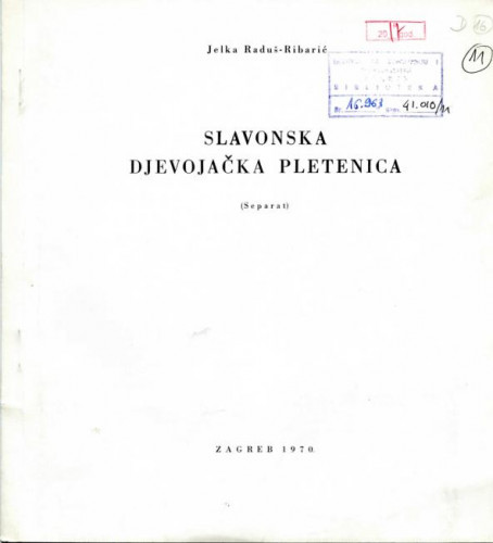 Slavonska djevojačka pletenica : (separat)