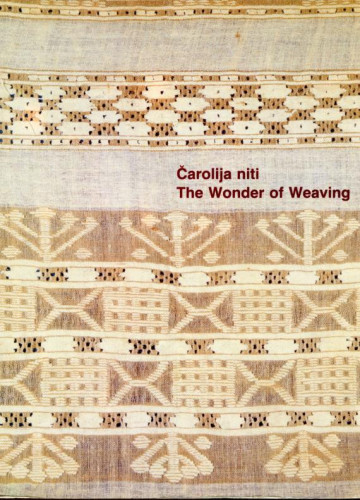 Čarolija niti : The Wonder of Weaving