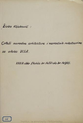 Crteži narodne arhitekture i narodnih rukotvorina sa otoka Visa; 39. dio tabla 1450- 1490, 1962.